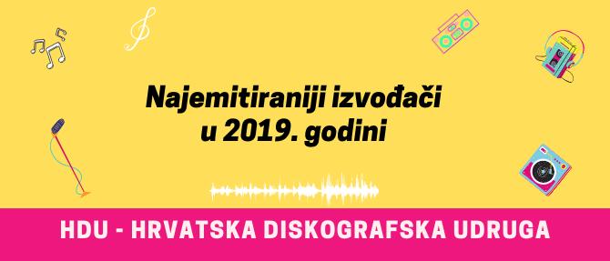 NAJEMITIRANIJI IZVOĐAČI U 2019. GODINI